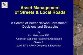 Asset Management  of Streets & Local Roads