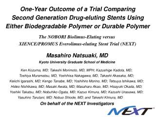 One-Year Outcome of a Trial Comparing Second Generation Drug-eluting Stents Using Either Biodegradable Polymer or Durabl