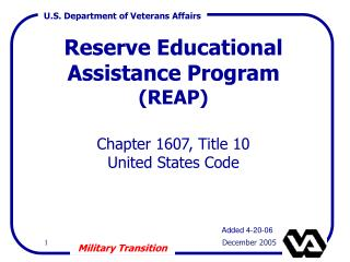 Reserve Educational Assistance Program  (REAP)  Chapter 1607, Title 10 United States Code
