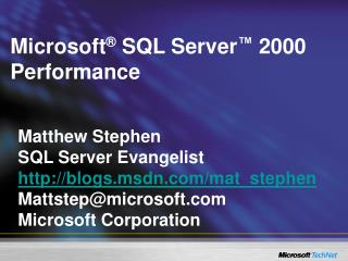 Microsoft ®  SQL Server ™ 2000  Performance