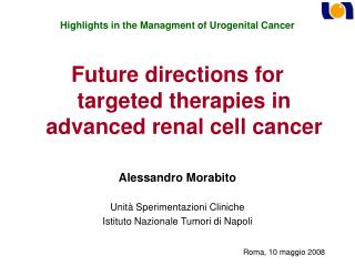 Highlights in the Managment of Urogenital Cancer