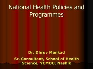 National Health Policies and Programmes