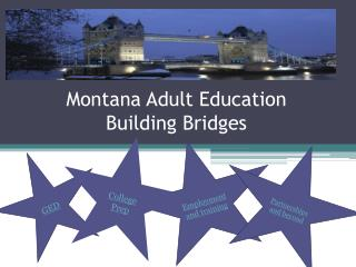 Montana Adult Education  Building Bridges