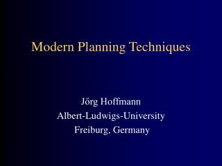 Modern Planning Techniques