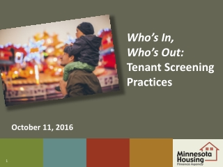 Who's In, Who's Out : Tenant Screening Practices