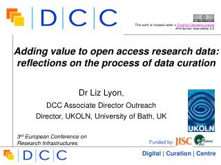 Adding value to open access research data: reflections on the process of data curation
