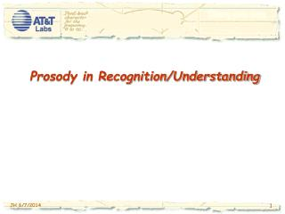 Prosody in Recognition/Understanding