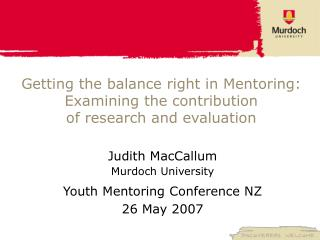 Getting the balance right in Mentoring: Examining the contribution of research and evaluation