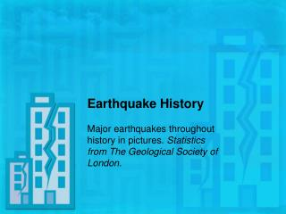 Earthquake History