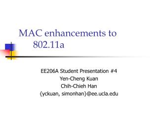 MAC enhancements to 802.11a