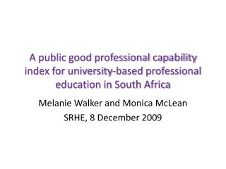 A public good professional capability index for university-based professional education in South Africa