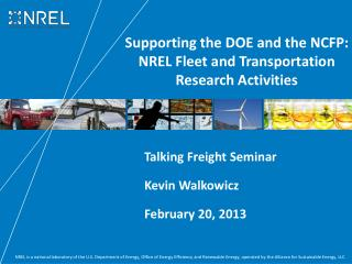Supporting the DOE and the NCFP:  NREL Fleet and Transportation Research Activities