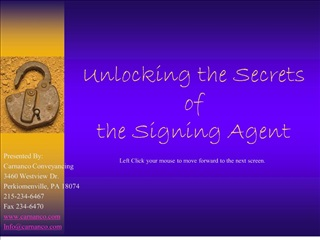 unlocking the secrets  of  the signing agent