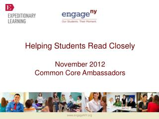 Helping Students Read Closely November 2012  Common Core Ambassadors