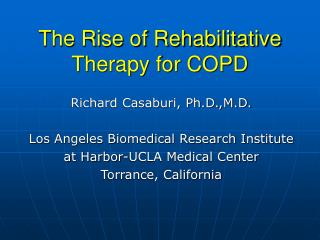 The Rise of Rehabilitative Therapy for COPD