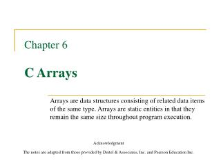 Chapter 6  C Arrays