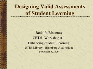 Designing Valid Assessments of Student Learning