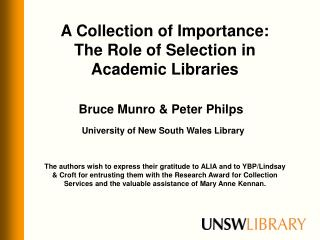 A Collection of Importance: The Role of Selection in Academic Libraries