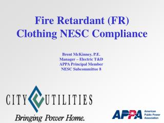 Fire Retardant (FR) Clothing NESC Compliance