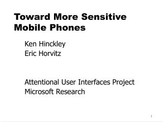 toward more sensitive mobile phones