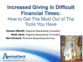 Increased Giving in Difficult Financial Times:  How to Get The Most Out of The Tools You Have