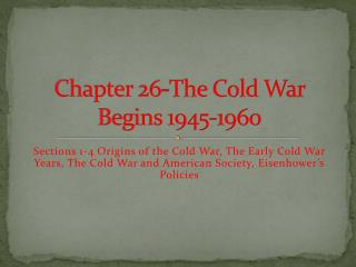 Chapter 26-The Cold War Begins 1945-1960