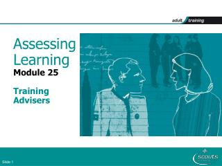 Assessing Learning Module 25  Training  Advisers
