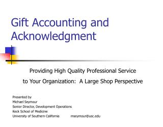 Gift Accounting and Acknowledgment