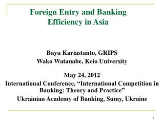 Foreign Entry and Banking Efficiency in Asia