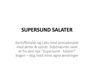 SUPERSUND SALATER