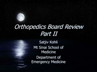 Orthopedics Board Review Part II