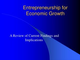 Entrepreneurship for Economic Growth