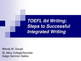 TOEFL ibt Writing: Steps to Successful Integrated Writing