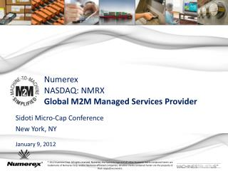 Numerex NASDAQ: NMRX Global M2M Managed Services Provider