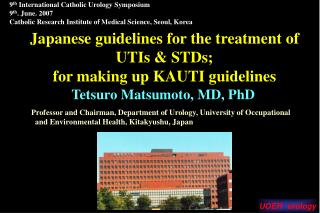 Japanese guidelines for the treatment of UTIs & STDs; for making up KAUTI guidelines