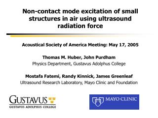 Non-contact mode excitation of small structures in air using ultrasound radiation force Acoustical Society of America Me