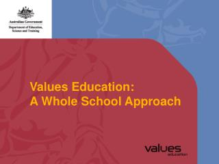 Values Education: A Whole School Approach