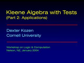 Kleene Algebra with Tests (Part 2: Applications)