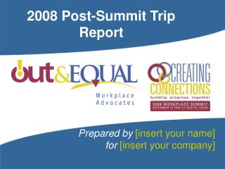 2008 Post-Summit Trip Report