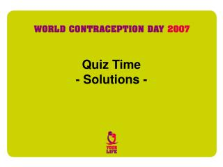 Quiz Time - Solutions -