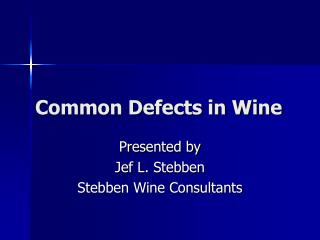 Common Defects in Wine