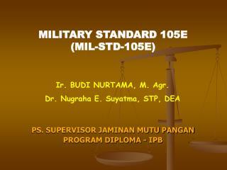 MILITARY STANDARD 105E (MIL-STD-105E)