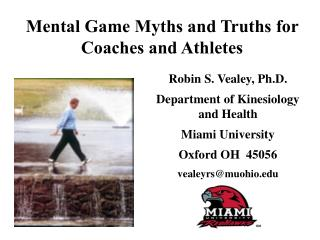 Mental Game Myths and Truths for  Coaches and Athletes