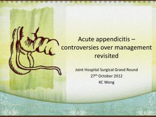 Acute appendicitis – controversies over management revisited