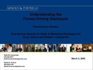 Understanding the  Forces Driving Disclosure   Preconference Session  First Annual Summit on Sales  Marketing Disclosure