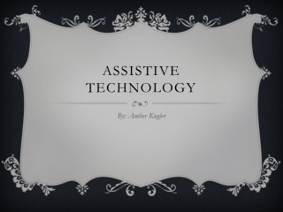 Assistive Technologies Assignment