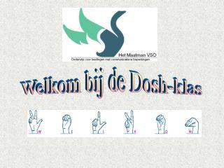 Welkom bij de Dosh-klas