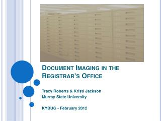 Document Imaging in the Registrar's Office