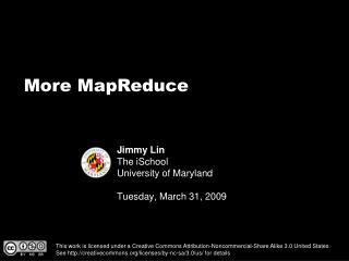 Jimmy Lin The iSchool University of Maryland Tuesday, March 31, 2009