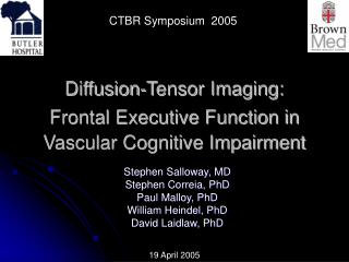Diffusion-Tensor Imaging:  Frontal Executive Function in Vascular Cognitive Impairment